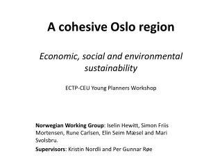 A cohesive Oslo region