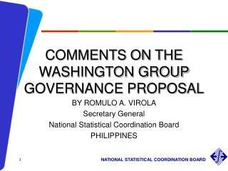 COMMENTS ON THE WASHINGTON GROUP GOVERNANCE PROPOSAL