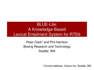 BLUE- Lite :  A Knowledge-Based  Lexical Entailment System for RTE6