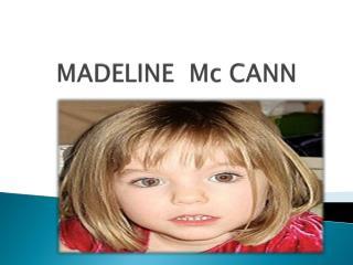 MADELINE  Mc CANN