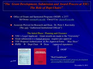"""The  Grant Development, Submission and Award Process at YSU:   The Role of Dept Chairs"""