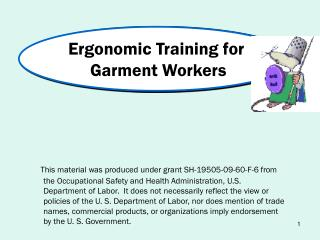 Ergonomic Training for   Garment Workers