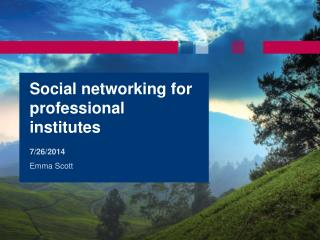 Social networking for professional institutes
