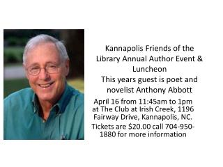 April 16 from  11:45am  to  1pm  at The Club at Irish Creek, 1196 Fairway Drive,  Kannapolis, NC.