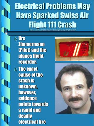 Urs Zimmermann (Pilot) and the planes flight recorder.