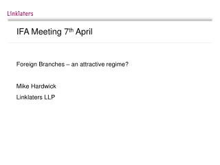 IFA Meeting 7 th  April