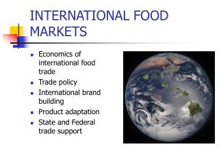 INTERNATIONAL FOOD MARKETS