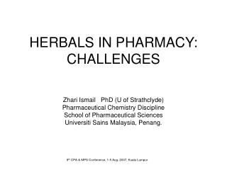 HERBALS IN PHARMACY: CHALLENGES