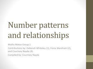 Number patterns and relationships