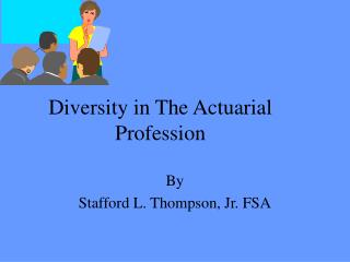 Diversity in The Actuarial Profession