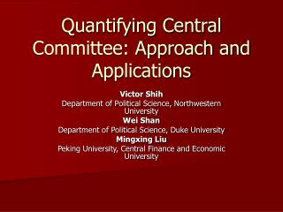 Quantifying Central Committee: Approach and Applications
