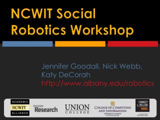 NCWIT Social Robotics Workshop