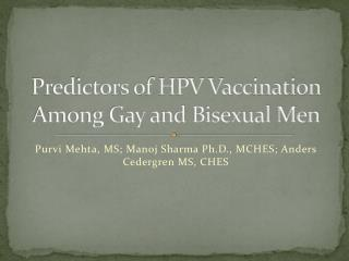 Predictors of HPV Vaccination Among Gay and Bisexual Men