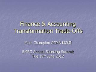 Finance & Accounting Transformation Trade-Offs