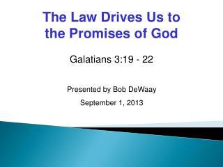 Galatians 3:19 - 22