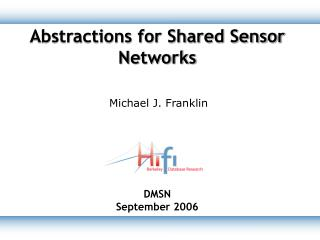 Abstractions for Shared Sensor Networks