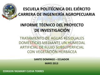 ESCUELA POLITÉCNICA DEL EJÉRCITO CARRERA DE INGENIERÍA AGROPECUARIA