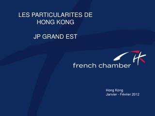 LES PARTICULARITES DE HONG KONG JP GRAND EST