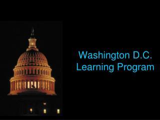 Washington D.C. Learning Program