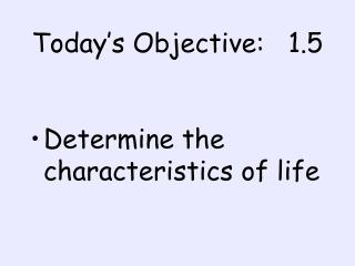 Today's Objective:   1.5