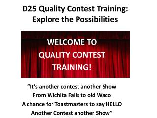 D25 Quality Contest Training:  Explore the Possibilities