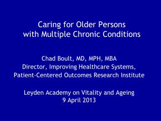 Caring for Older Persons with Multiple Chronic Conditions
