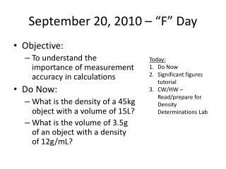 """September 20, 2010 – """"F"""" Day"""