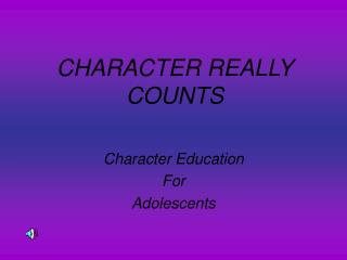 CHARACTER REALLY COUNTS