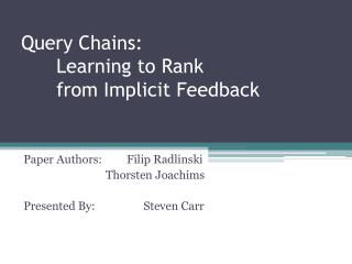 Query Chains:  Learning to Rank  from Implicit Feedback