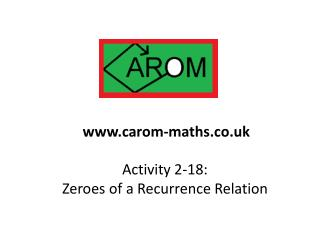 Activity 2-18:  Zeroes of a Recurrence Relation