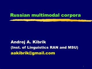 Russian multimodal corpora