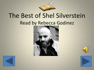 The Best of  Shel  Silverstein Read by Rebecca  Godinez