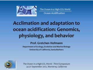 Acclimation and adaptation to ocean acidification: Genomics, physiology, and behavior