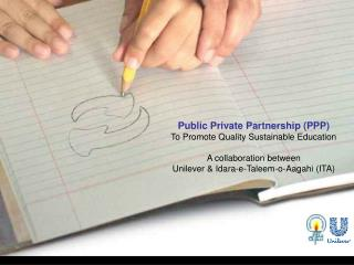 Public Private Partnership (PPP)  To Promote Quality Sustainable Education