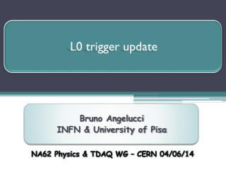 L0 trigger update