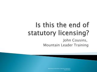Is this the end of statutory licensing?