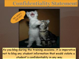 Confidentiality Statement