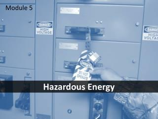 Hazardous Energy