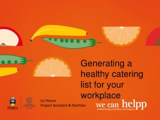 Generating a healthy catering list for your workplace