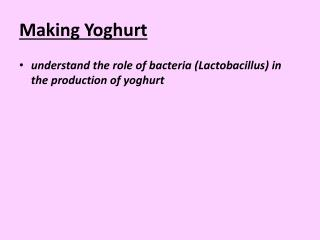 Making Yoghurt