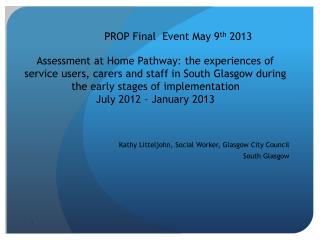 Kathy Litteljohn, Social Worker, Glasgow City Council South Glasgow