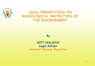 By  GIFT NHLAPHO Legal Advisor National Nuclear Regulator