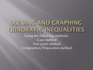Solving and graphing quadratic inequalities