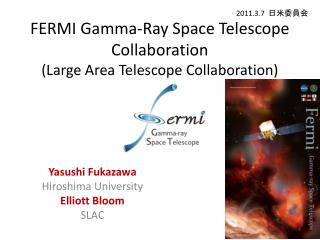 FERMI Gamma-Ray Space Telescope Collaboration (Large Area Telescope Collaboration)