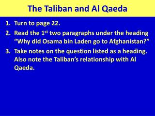 The Taliban and Al Qaeda