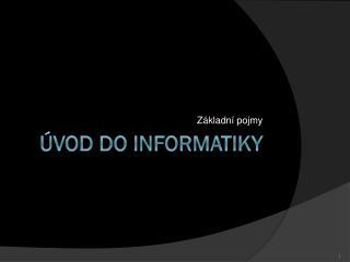 Úvod do informatiky