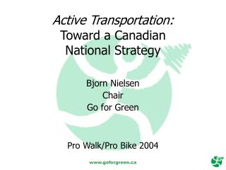 Active Transportation: Toward a Canadian National Strategy