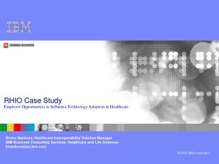 RHIO Case Study Employer Opportunities to Influence Technology Adoption in Healthcare