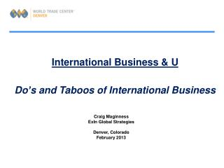 International Business & U Do�s and Taboos of International Business