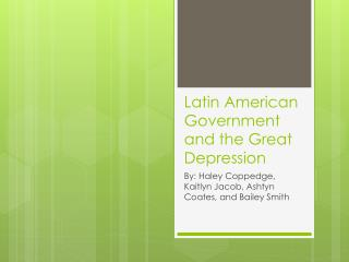 Latin American Government and the Great Depression